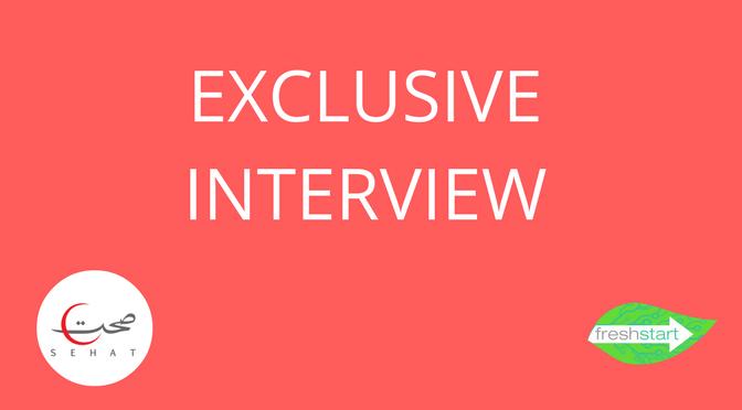 exclusive-interview-sehatpk-sehat-nadir-mumtaz-onlinepharmacy-fazaldin-freshstartpk-onlinepr-startups-pakistan