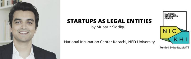 startups-as-legal-entities-nick-mubariz-siddiqui-talk